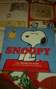 SNOOPY Les trésors du chien le plus célèbre du monde (Attention collector !!!)