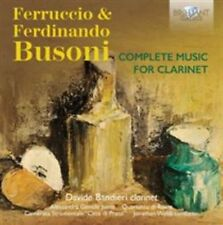 Ferruccio & Ferdinando Busoni: Complete Music for Clarinet (CD, Jun-2015, 2...