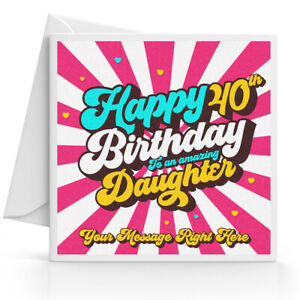 Image Is Loading Personalised 40th Birthday Card Female Daughter Granddaughter Sister