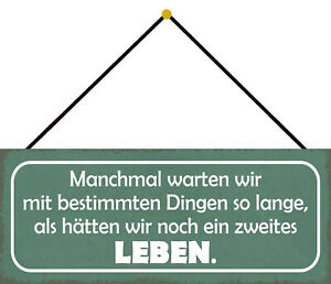 Zweites Leben Tin Sign Shield with Cord Arched 10 X 27 CM K0829-K