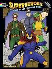 Superheroes Stained Glass Coloring Book by Ted Rechlin (Paperback, 2013)