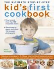 The Ultimate Step-by-Step Kid's First Cookbook by Nancy McDougall (Paperback, 2014)