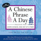 A Chinese Phrase a Day Practice Pad by Sam Brier, Xia Lu (Mixed media product, 2008)