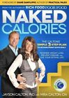 Naked Calories: The Calton's Simple 3-Step Plan to Micronutrient Sufficiency by Jayson Calton, Mira Calton (Paperback, 2013)