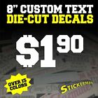 Your Text Custom Sticker Vinyl Decal Car Window Bumper 8