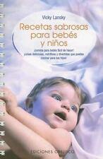 Recetas Sabrosas para Bebes y Ninos (Feed Me, I'm Yours)-ExLibrary