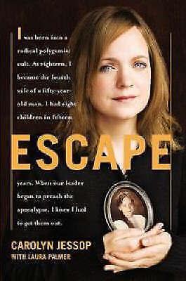 Escape by Carolyn Jessop (Paperback, 2007)