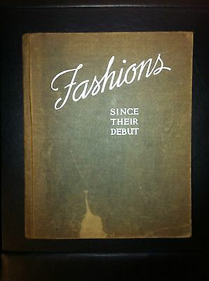 Fashions Since Their Debut- 1947 Old Book - Carrie Wilson - History Of Fashion