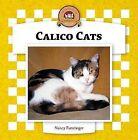 Calico Cats by Nancy Furstinger (Hardback, 2006)