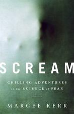 Scream: Chilling Adventures in the Science of Fear-ExLibrary