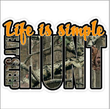 Life is simple eat sleep hunt Hunting Camo Funny Deer Turkey Duck Decal Sticker
