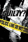 Guilty? by Eric Brown (Paperback, 2009)