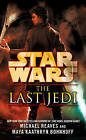 Star Wars: The Last Jedi (Legends) by Maya Kaathryn Bohnhoff, Michael Reaves (Paperback, 2013)