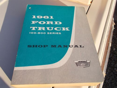 NOS 1961 FORD F100 F250 F350 100-800 TRUCK UNUSED ORIGINAL SHOP SERVICE MANUAL