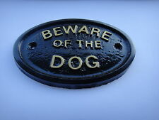 BEWARE OF THE DOG HOUSE/GATE SIGN WALL SIGN IN BLACK WITH GOLD RAISED LETTERS