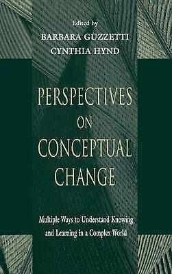 Perspectives on Conceptual Change: Multiple Ways to Understand Knowing and...
