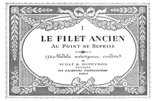 """Filet Ancien #1 c.1914 French Needle Lace Design Book STANDARD SIZE 8.5 x 11/"""""""