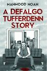 A Defalgo Tufferdenn Story by Olympia Publishers (Paperback, 2015)