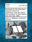 Journals of the Common Council, Board of Aldermen, and the Joint Conventions of Said Bodies, for the Year 1885. by John L McMaster, Brainard Rorison (Paperback / softback, 2013)