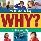 I Throw Up by Katie Marsico (Paperback / softback, 2014)