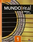 Mundo Real Media Edition Level 1 Value Pack (Student's Book Plus Eleteca Access, Online Workbook Activation Card) 1-Year by Celia Meana, Eduardo Aparicio (Mixed media product, 2015)