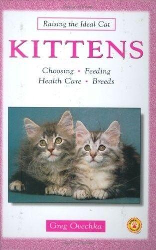 Kittens (Raising the Ideal Cat), New Books