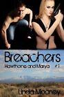 Breachers: Hawthorne and Marya by Linda Mooney (Paperback / softback, 2015)
