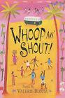 Whoop an' Shout!: Poems by Valerie Bloom by Valerie Bloom (Paperback, 2004)