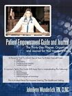 Patient Empowerment Guide and Journal 9781440171697 by Johnilynn Wunderlich
