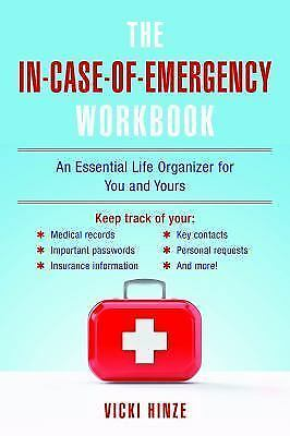 The In-Case-Of-Emergency Workbook What You Need to Know When I Can't Tell You