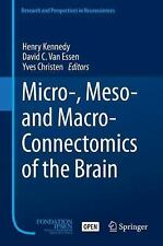 Micro-, Meso- and Macro-Connectomics of the Brain (Research and Perspectives in