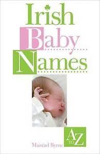 Good-Irish-Baby-Names-Paperback-Deirdre-O-039-Loughlin-0572031769