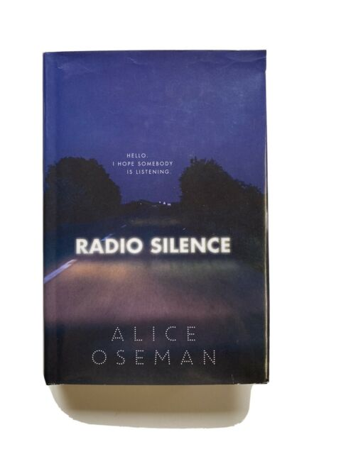 Radio Silence by Alice Osemsn: Hardcover