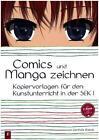 Comics und Manga zeichnen von Gerlinde Blahak (2015, Kunststoffeinband)