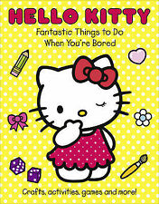 Fantastic Things to Do When You're Bored (Hello Kitty), , New Book