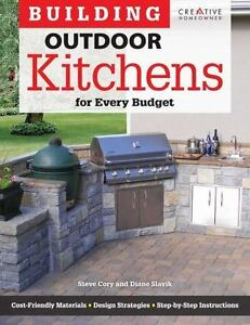 Affordable Outdoor Kitchens How To Build An Outd 9781580115377 Ebay