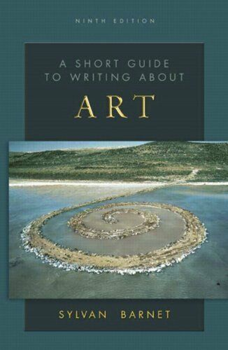 A Short Guide To Writing About Art By Sylvan Barnet 2010 Trade Paperback New Edition For Sale Online Ebay
