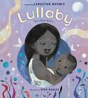 Lullaby (for a Black Mother by Langston Hughes (Hardback, 2013)