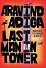 Last Man in Tower by Aravind Adiga (Paperback, 2011)