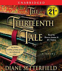 The Thirteenth Tale by Diane Setterfield (CD-Audio, 2008)