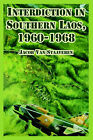 Interdiction in Southern Laos, 1960-1968 by Jacob Van Staaveren (Paperback / softback, 2005)