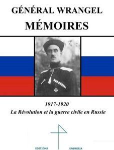 Memoires-general-Wrangel-Russie-WWI-Guerre-mondiale-1917-Romanov-Russes-blancs