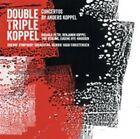 Double Triple Koppel: Concertos by Anders Koppel Super Audio Hybrid CD (CD, Jun-2015, Dacapo)