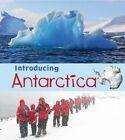 Introducing Antarctica by Anita Ganeri (Paperback, 2014)