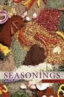 Seasonings 9781452097794 by T. D. Johnson Paperback