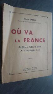 Folleto O VA la France J. Dalbin Conference A Geneve 7 Feb 1947 París Courtin