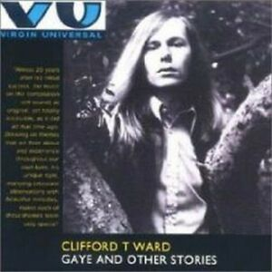 Clifford-T-Ward-Gaye-And-Other-Stories-NEW-CD