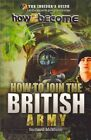 How to Join the British Army by Richard McMunn (Paperback / softback, 2012)