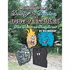 The Adventures of Dusty and Denise, the Dust Particles: The Daintree Rainforest by W E MacKay (Paperback / softback, 2013)