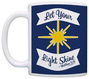 Gifts Let Your Light Shine Inspirational Christian Quote Coffee Mug